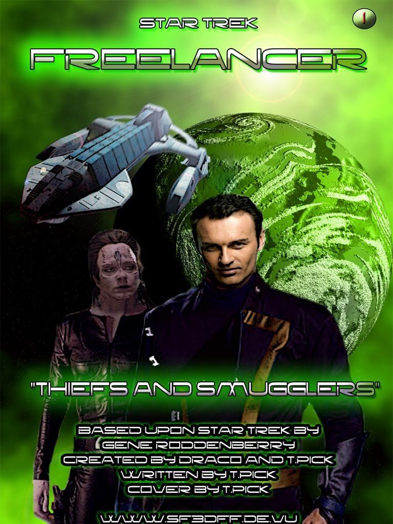 Star Trek: Freelancer Episode 01: Thiefs & Smugglers