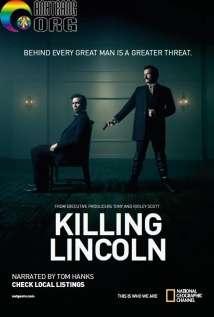 C381m-SC3A1t-TE1BB95ng-ThE1BB91ng-Lincoln-Killing-Lincoln-2013