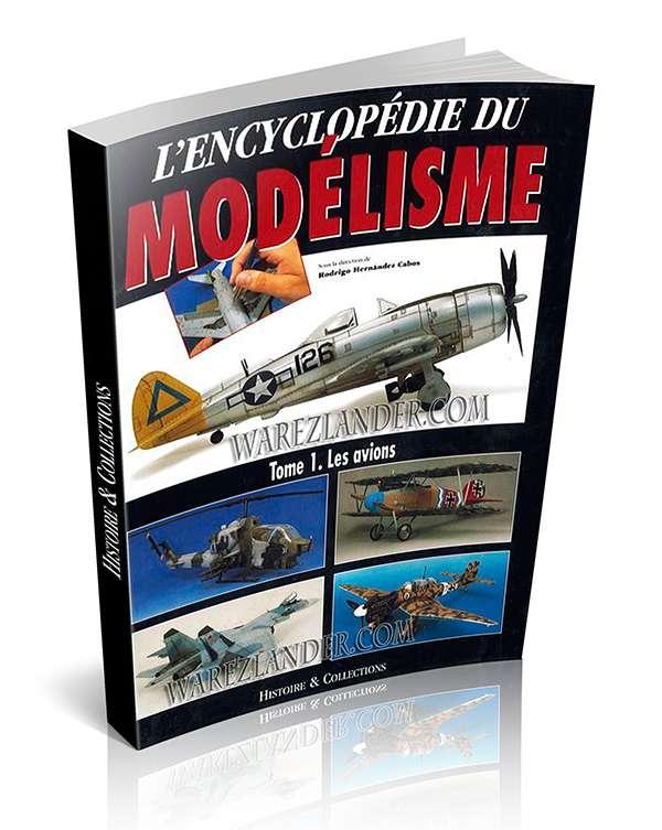 L'encyclopedie du modelisme – Tome 1 – Les avions